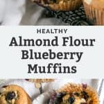 healthy almond flour blueberry muffins