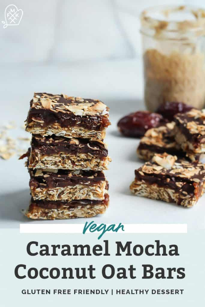 Vegan Caramel Mocha Coconut Oat Bars stacked pinterest