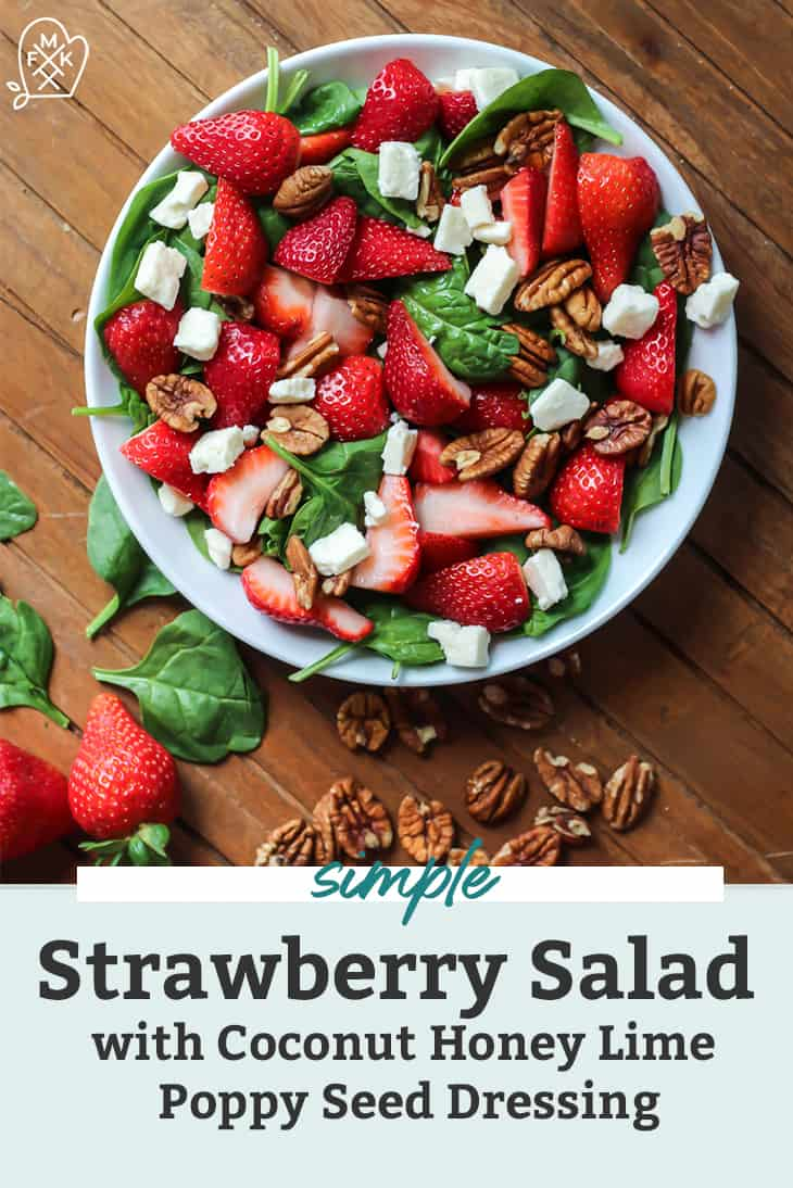 Healthy Strawberry Salad with Coconut Honey Lime Poppy Seed Dressing dairy free friendly pinterest image