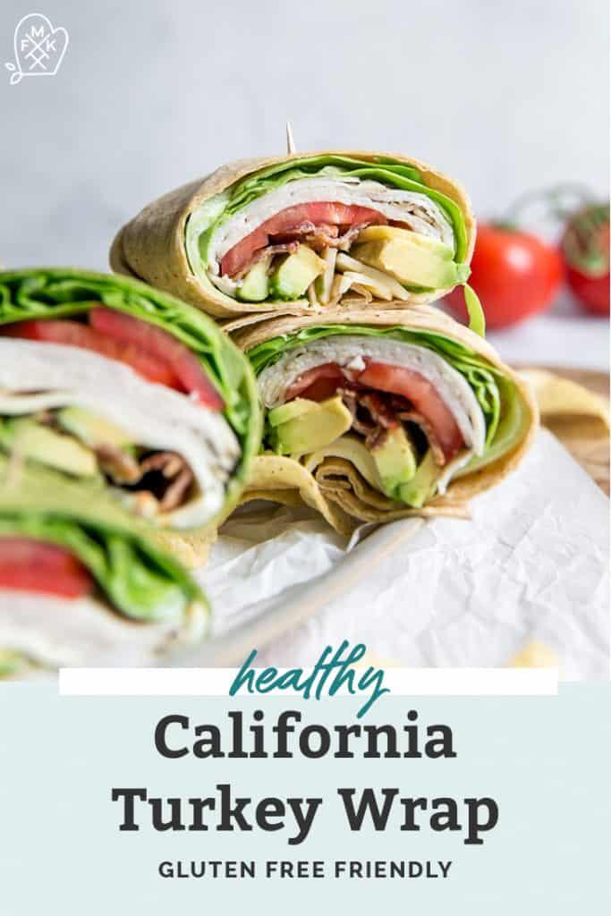 stacked california turkey wraps pinterest
