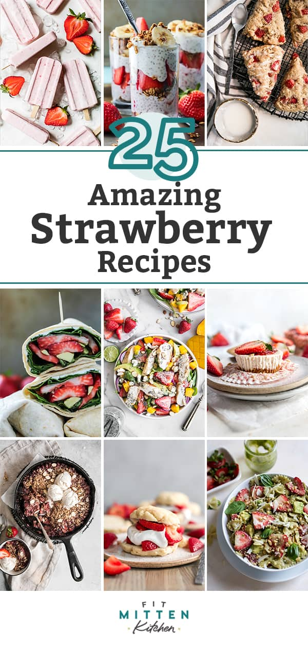 25 Amazing Strawberry Recipes